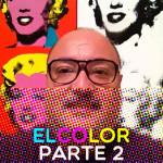 Elementos visuales del Lenguaje Visual. El Color. Parte 2. Mezclas aditivas y sustractivas.