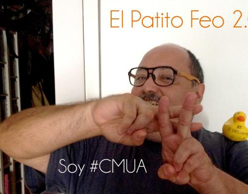 38 - El Patito Feo 2 0 Soy #CMUA