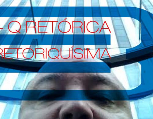 43 - mas que retorica retoriquisima 3