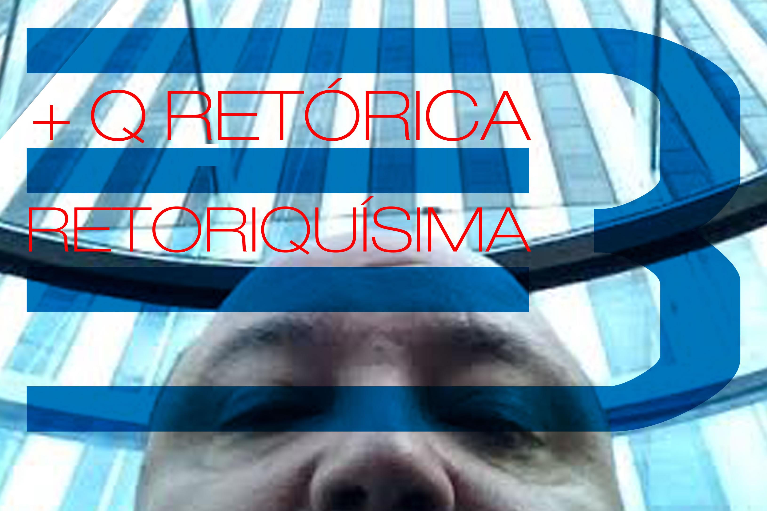 """Más que Retórica… """"Retoriquísima""""… Las Figuras Retóricas – Parte III de III"""
