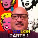 Elementos visuales del Lenguaje Visual. El Color. Parte 1
