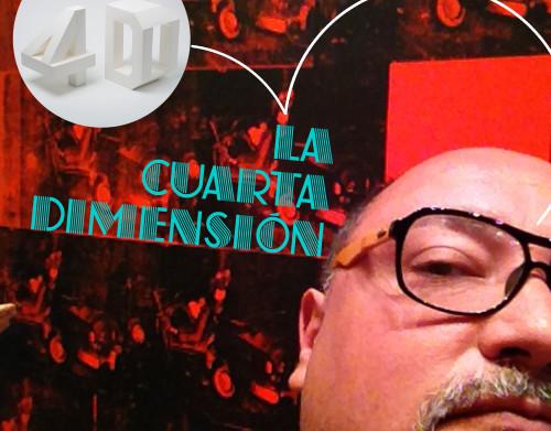 53 - Bienvenidos a la cuarta dimensión Qué es el 4D